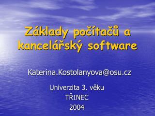 Základy počítačů a kancelářský software