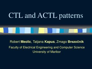 CTL and ACTL patterns