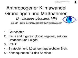 Grundsätze Facts and Figures: global, regional, sektoral, Ursachen und Folgen Politik
