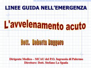LINEE GUIDA NELL�EMERGENZA