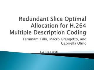 Redundant Slice Optimal Allocation for H.264 Multiple Description Coding