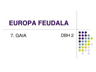 EUROPA FEUDALA