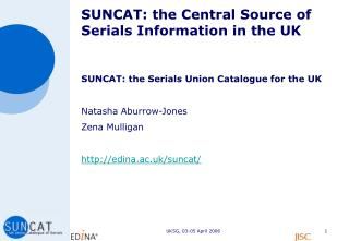 SUNCAT: the Central Source of Serials Information in the UK