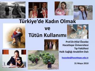 Türkiye'de Kadın Olmak  ve  Tütün Kullanımı