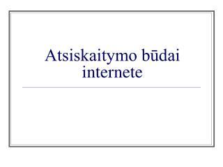 Atsiskaitymo būdai internete