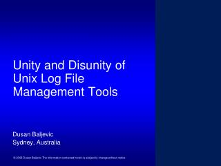 Unity and Disunity of Unix Log File Management Tools
