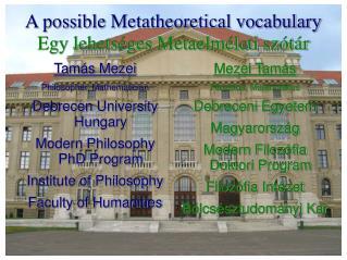 A possible Metatheoretical vocabulary Egy lehetséges Metaelméleti szótár