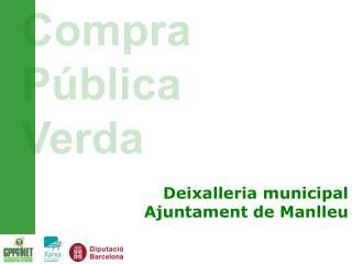 Deixalleria municipal Ajuntament de Manlleu