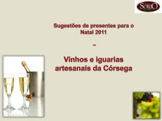 Sugestões de presentes para o Natal 2011  ~ Vinhos e iguarias artesanais da Córsega