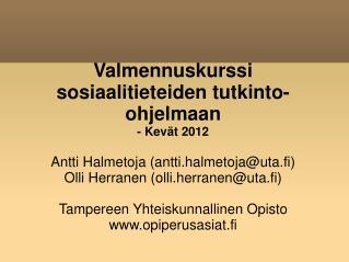 Valmennuskurssi sosiaalitieteiden tutkinto-ohjelmaan - Kevät 2012