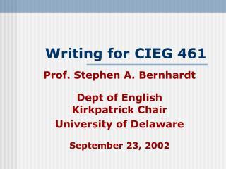 Writing for CIEG 461
