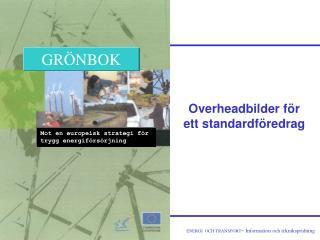 Overheadbilder för ett standardföredrag