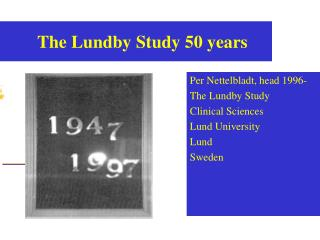 The Lundby Study 50 years