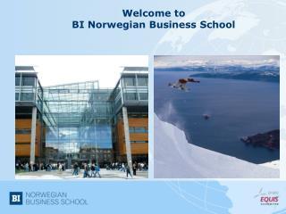 Welcome to  BI Norwegian Business School
