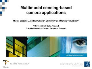 Multimodal sensing-based camera applications