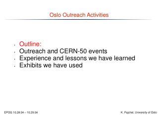 Oslo Outreach Activities