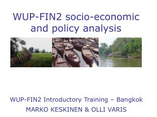 WUP-FIN2 socio - economic and policy analysis