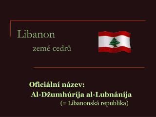 Libanon země cedrů