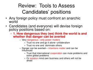 Review:  Tools to Assess Candidates' positions