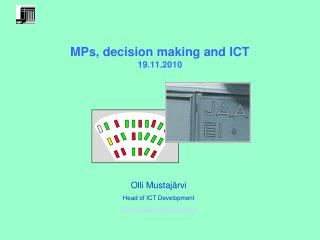 MPs, decision making and ICT 19.11.2010