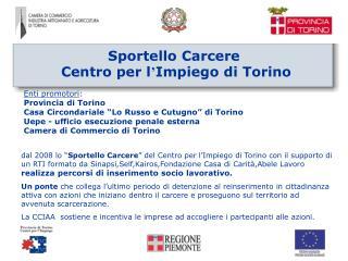 Sportello Carcere   Centro per l ' Impiego di Torino