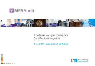 Toetsen van performance  De MFA Audit toegelicht