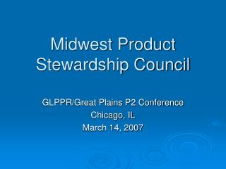 Midwest Product Stewardship Council