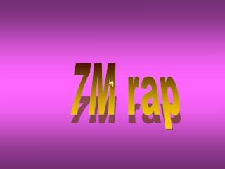 7M rap