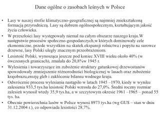 Dane ogólne o zasobach leśnych w Polsce