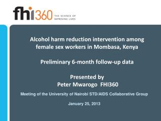 Meeting of the University of Nairobi STD/AIDS Collaborative Group January 25, 2013