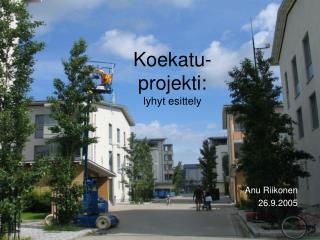 Koekatu- projekti: lyhyt esittely