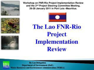 The Lao FNR-Rio Project Implementation Review