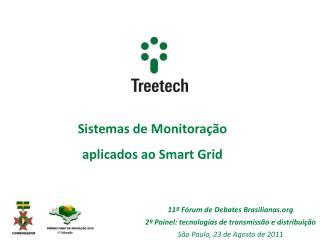 Sistemas de Monitora��o aplicados ao Smart Grid