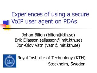 Experiences of using a secure VoIP user agent on PDAs