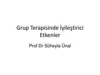 Grup Terapisinde İyileştirici Etkenler