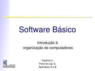 Software B sico
