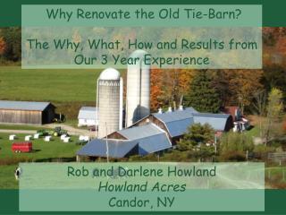 Rob and Darlene Howland Howland Acres Candor, NY