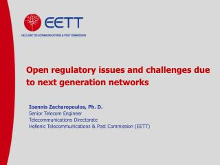 Open regulatory issues and challenges due to next generation networks
