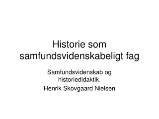 Historie som samfundsvidenskabeligt fag