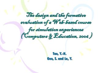 The design and the formative evaluation of a Web-based course for simulation experiences