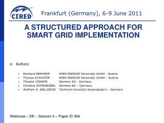 Authors: Reinhard BREHMERWIEN ENERGIE Stromnetz GmbH - Austria