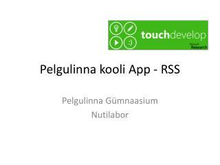 Pelgulinna kooli  App  - RSS