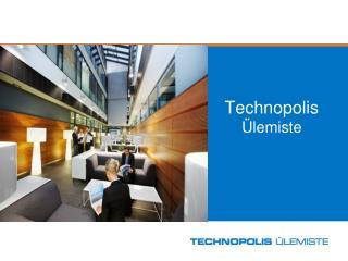 Technopolis  �lemiste