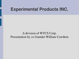 Experimental Products INC.