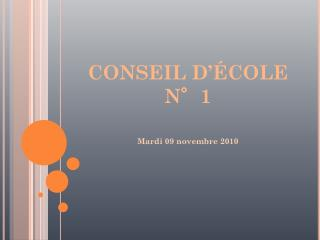 CONSEIL D'ÉCOLE N°1