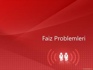 Faiz Problemleri