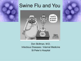 Swine Flu and You
