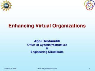 Virtual Organizations (VO)
