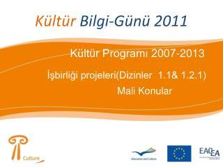 Kültür  Bilgi-Günü 2011