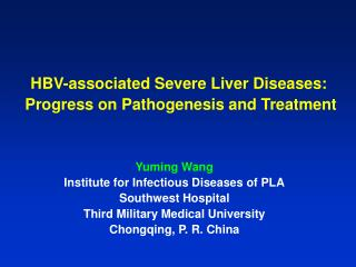 HBV-associated Severe Liver Diseases:   Progress on Pathogenesis and Treatment